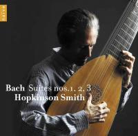 Bach Suites n ̊  1, 2, 3 | Bach, Johann Sebastian (1685-1750)