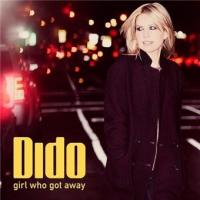 Girl who got away | Dido (1971-....)