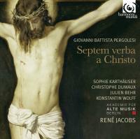 Septem verba a Christo : in cruce moriente prolata / Giovanni Battista Pergolesi | Pergolesi, Giovanni Battista (1710-1736)