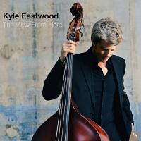 The view from here | Eastwood, Kyle. Musicien