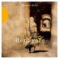 Renayate | Aïchi, Houria