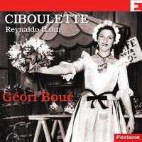 Ciboulette / Reynaldo Hahn | Hahn, Reynaldo (1874-1947)