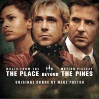 Place beyond the pines (The) : bande originale du film de Derek Cianfrance / Mike Patton | Patton, Mike