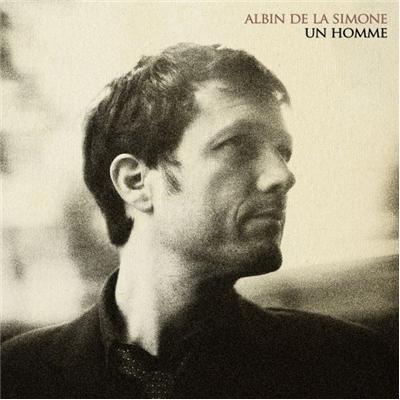 Un homme | La Simone, Albin de (1970-....). Parolier. Compositeur. Arrangeur. Interprète