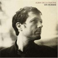 Homme (Un) / Albin de la Simone | La Simone, Albin de (1970-....)