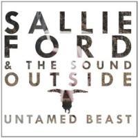 Untamed beast Sallie Ford a the Sound outside, groupe voc. et instr.