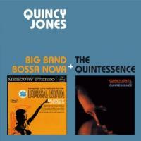 Big band bossa nova / The quintessence    Jones, Quincy (1933-....). Compositeur. Chef d'orchestre. Arrangeur
