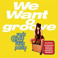 We want groove Rock Candy Funk Party, groupe instr.