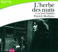 L' Herbe des nuits / Patrick Modiano | Modiano, Patrick (1945-....). Auteur