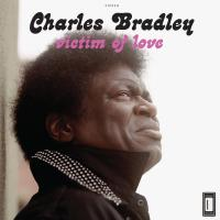 Victim of love | Charles Bradley