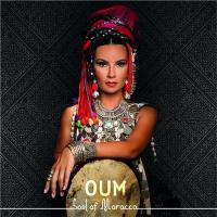 Soul of Morocco Oum, compositions, chant