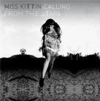Calling from the stars Miss Kittin, comp., chant, disc-jockey
