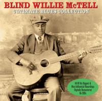 The ultimate blues collection | McTell, Blind Willie (1898-1959)