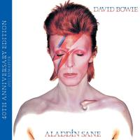 Aladdin sane 40Th anniversary edition David Bowie, chant, guit., claviers