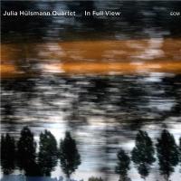 In full view Julia Hülsmann Quartet, ens. instr. Julia Hülsmann, piano