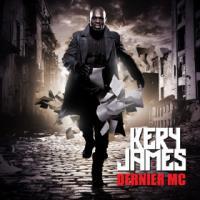 Dernier MC / Kery James | Kery James (1977-....)