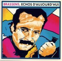 Brassens, échos d'aujourd'hui | Brassens, Georges (1921-1981). Antécédent bibliographique