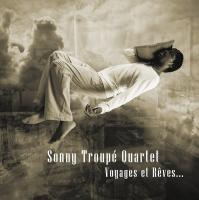 Voyages et rêves | Sonny Troupe Quartet. Musicien