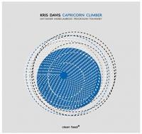 Capricorn climber Kris Davis, comp., piano Mat Maneri, alto Ingrid Laubrock, saxophone Trevor Dunn, contrebasse