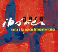 Paco Ibanez canta a los poetas latino americanos Paco Ibañez, comp., chant, guitare Nicolas Guillén, Rubén Dario, Alfonsina Storni, auteurs des poèmes ... [et al.]