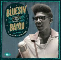 Bluesin' by the Bayou / Silas Hogan | Hogan, Silas. Chanteur