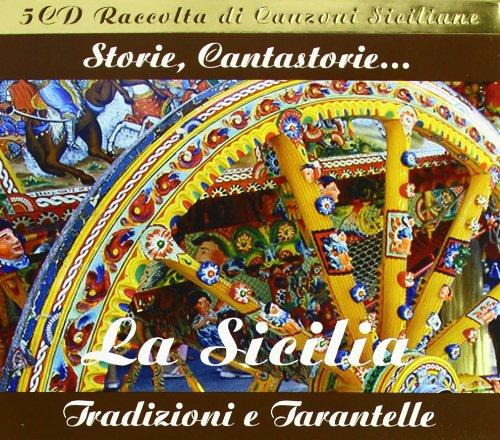 La Sicilia storie, cantastorie... Domenico Modugno, Rita Botto, Cicciu Busacca et al., chant Rosa Balistreri, guit. & chant Taranta Trio, ens. instr. Coro Val d'Agragas, Coro Teatro alla Scala, ens. voc.