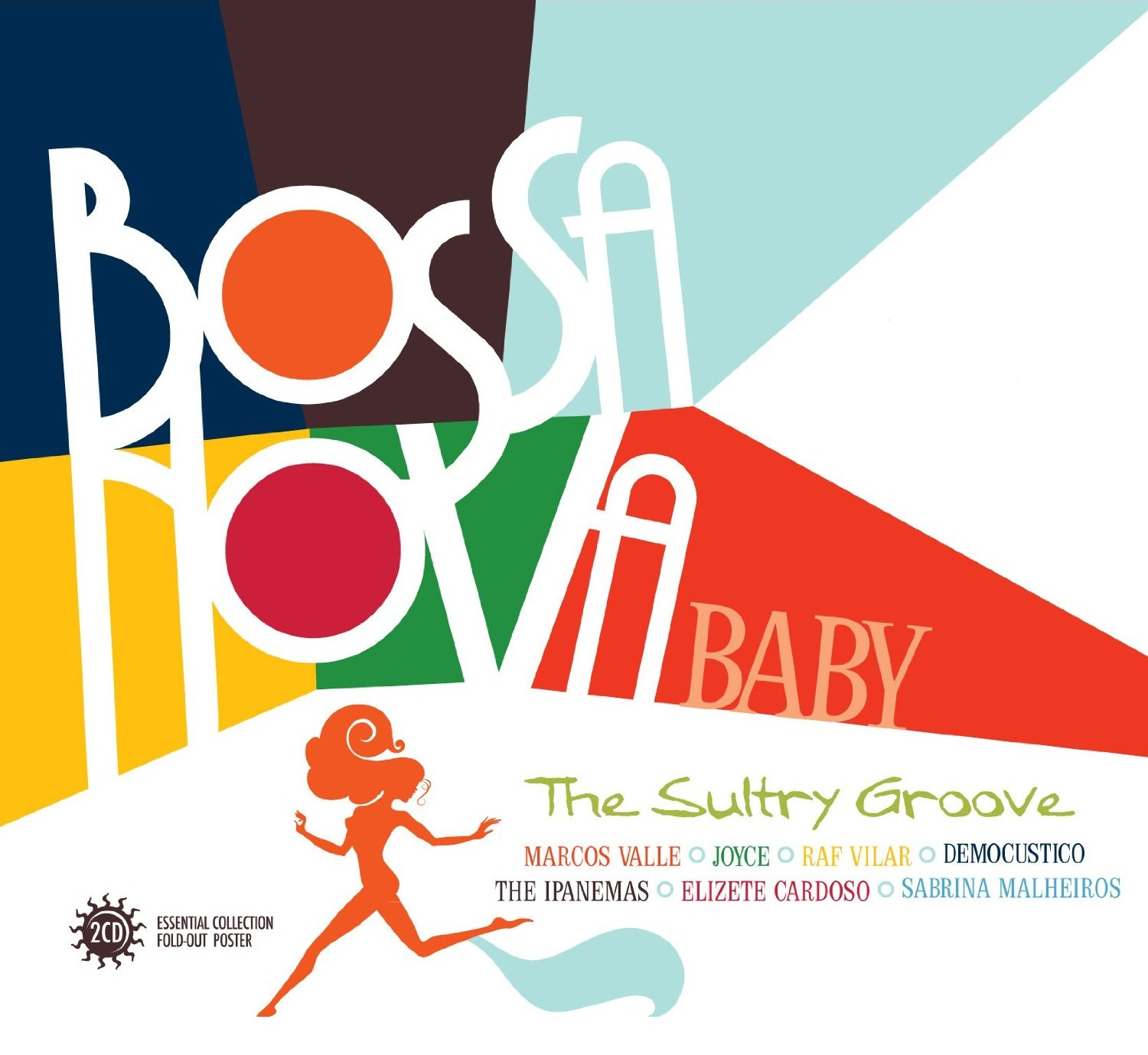 Bossa nova baby : The Sultry Groove / Anthologie |
