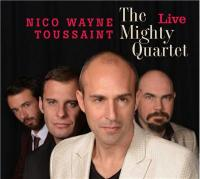 The Mighty Quartet Live Nico Wayne Toussaint, comp, chant, harmonica Florian Royo, guitare