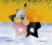 Histoires d'O2 - XIII Ottilie [B], chant, accordéon, guitare