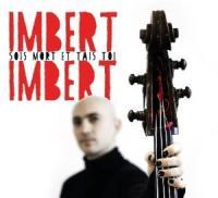 Sois mort et tais tois | Imbert Imbert (1978-....)
