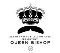 Queen Bishop | Darche, Alban. Musicien