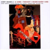A song I tought I heard Buddy sing Jerry Granelli, batterie, guitare basse Kenny Garrett, saxo alto Julian Priester, trombone Bill Frisell, guitare, banjo... [et al.]