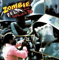 ZOMBIE / Fela Kuti |