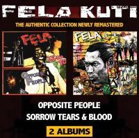 OPPOSITE PEOPLE / SORROW TEARS AND BLOOD / Fela Kuti |