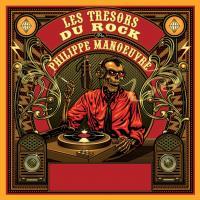 Les Trésors du rock de Philippe Manoeuvre / The Yardbirds, Blue Cheer, Ten Years After... [et al.] | Manoeuvre, Philippe (1954-....)