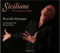 Siciliane the songs of an island Pino de Vittorio, chant, guit. baroque, perc. Laboratorio '600, trio instr. Franco Pavan, théorbe, guit. baroque, dir.