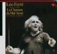 Léo Ferré chante et dirige la Chanson du mal aimé de Guillaume Apollinaire
