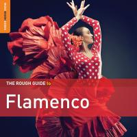 The rough guide to flamenco Son de la frontera, ens. voc. et instr. Mayte Martin, chant Lenacay, ens. voc. et instr... [et al.]