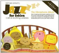 Jazz for babies : the vibraphone album / Michael Janisch | Janisch, Michael. Musicien