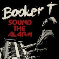 Sound the alarm Booker T, claviers
