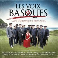 Les Voix basques / Anne Etchegoyen et le choeur Aizkoa | Etchegoyen, Anne (1980) - Chanteuse, auteur-compositeur basque