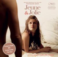 Jeune & jolie : bande originale du film de François Ozon