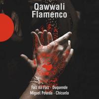 QAWWALI FLAMENCO | Ensemble de Qawwali Faiz Ali Faiz