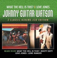 What the hell is this ? Love Jones Johnny Guitar Watson, chant, guit.