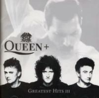 Greatest hits III Queen, groupe voc. et instr. Elton John, David Bowie, Freddie Mercury... [et al.], chant