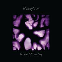 Seasons of your day / Mazzy Star | Mazzy Star (Duo rock américain fondé en 1989 à San Francisco). Musicien