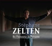 En l'honneur des vivants [disque compact] / Stéphane Zelten