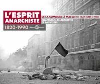 L'esprit anarchiste chansons anarchistes et pacifistes : 1820-1990 De la Commune à mai 68 Marcel Clément, Pierre Surgères, Louis Zucca...[et al.], chant