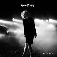Tales of us | Goldfrapp, Alison. Interprète