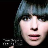 O mistério Teresa Salgueiro, comp., paroles, prod. et chant